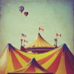 Circus Life, Under The Big Top World*